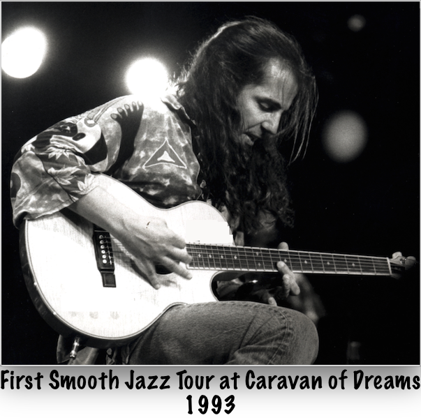 First Smooth Jazz Tour at Caravan of Dreams 1993