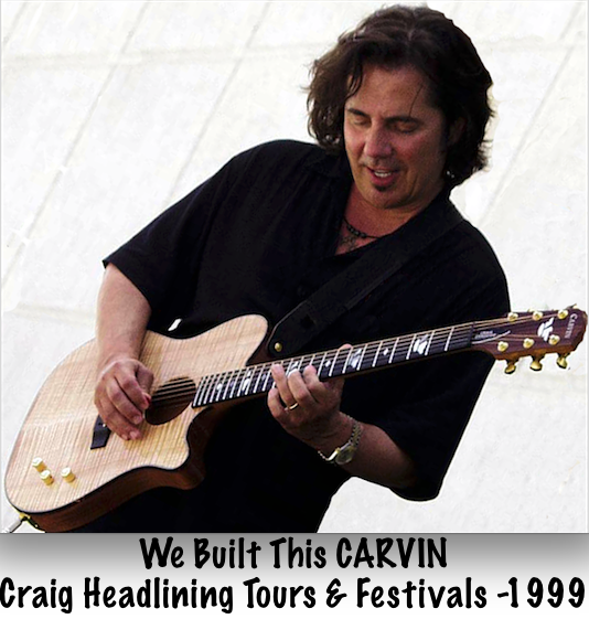 We Built This Carvin Craig Headlining Tours & Fests -1999
