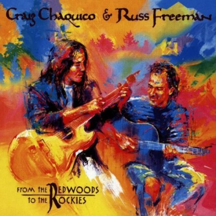 From the Redwoods to the Rockies by Craig Chaquico and Russ Freeman