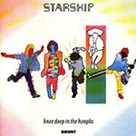 Starship, Knee Deep in the Hoopla
