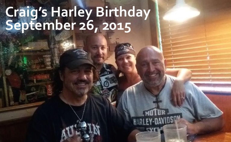 Craig's Harley Birthday Sept 26, 2015