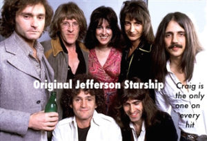Jefferson Starship Craig only one on every hit